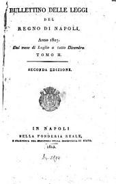 Bullettino delle leggi del Regno di Napoli: 1807,2, Volume 1807, Issue 2