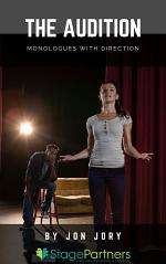 The Audition: Monologues with Direction