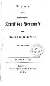 Neue oder anthropologische Kritik der Vernunft: von Jacob Friedrich Fries. Dritter Band, Band 3
