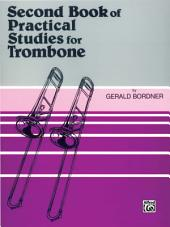 Practical Studies for Trombone, Book 2: Book 2