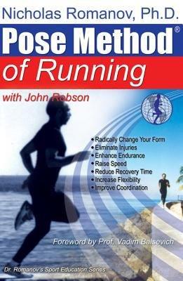 Dr  Nicholas Romanov s Pose Method of Running PDF