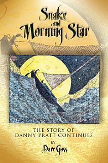 Snake and Morning Star Book