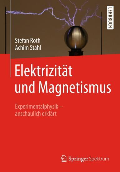 Elektrizit  t und Magnetismus PDF