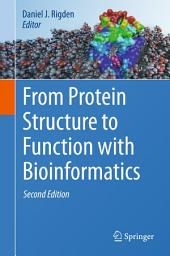 From Protein Structure to Function with Bioinformatics: Edition 2