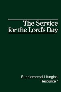 The Service for the Lord s Day Book