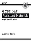 GCSE D and T Resistant Materials AQA Exam Practice Answers (for Workbook)