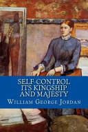 Self Control Its Kingship and Majesty