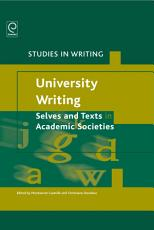 University Writing  Selves and Texts in Academic Societies PDF