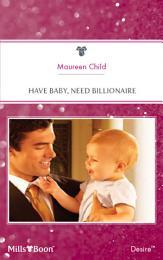 Have Baby, Need Billionaire
