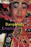 Dangerous Emotions PDF