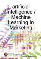 artificial Intelligence   Machine Learning In Marketing PDF