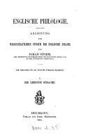 Englische Philologie  vom Verfasser f  r das deutsche Publikum bearb  1  Die lebende Sprache PDF