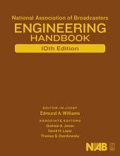 National Association of Broadcasters Engineering Handbook: NAB Engineering Handbook, Edition 10