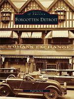 Forgotten Detroit PDF