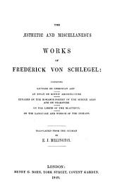 The Aesthetic and Miscellaneous Works of Frederick Von Schlegel ...