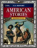 US History  American Stories  Beginnings To 1877 PDF