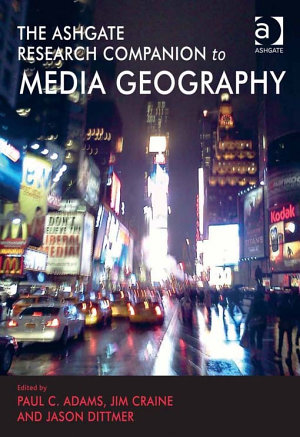 The Routledge Research Companion to Media Geography PDF