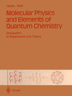 Molecular Physics and Elements of Quantum Chemistry PDF