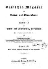 Deutsches Magazin für Garten- und Blumenkunde: Band 10