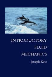 Introductory Fluid Mechanics