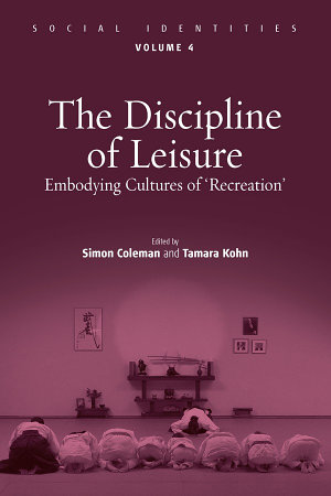 The Discipline of Leisure PDF