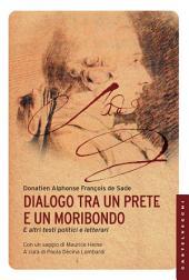 Dialogo tra un prete e un moribondo: e altri testi politici e letterari
