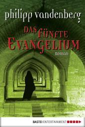 Das fünfte Evangelium: Roman