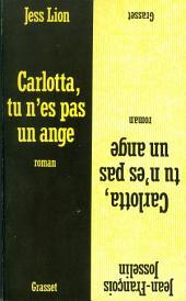 Carlotta, tu n'es pas un ange