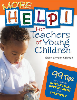 More Help  For Teachers of Young Children PDF