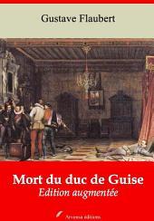 Mort du duc de Guise: Nouvelle édition augmentée