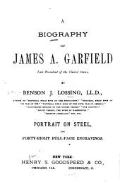 A Biography of James A. Garfield