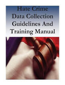 Hate Crime Data Collection Guidelines and Training Manual PDF