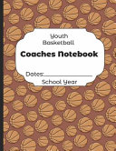 Youth Basketball Coaches Notebook Dates