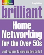 Brilliant Home Networking for the Over 50s PDF