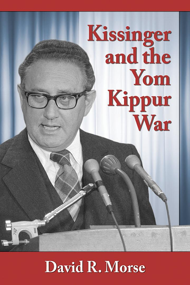 Kissinger and the Yom Kippur War