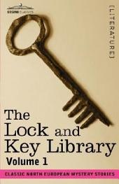 The Lock and Key Library: Classic North European Mystery Stories, Volume 1