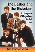 The Beatles and the Historians PDF