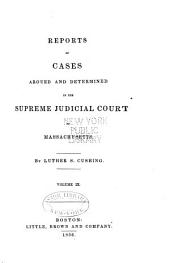 Reports of Cases Argued and Determined in the Supreme Judicial Court of the Commonwealth of Massachusetts: Volume 63