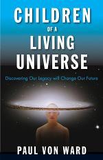 Children of a Living Universe