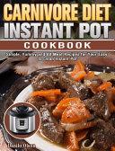 Carnivore Diet Instant Pot Cookbook