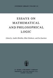 Essays on Mathematical and Philosophical Logic: Proceedings of the Fourth Scandinavian Logic Symposium and of the First Soviet-Finnish Logic Conference, Jyväskylä, Finland, June 29–July 6, 1976