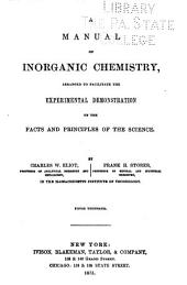 A Manual of Inorganic Chemistry: Arranged to Facilitate the Experimental Demonstration of the Facts and Principles of the Science