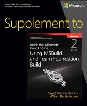 Supplement to Inside the Microsoft Build Engine: Using MSBuild and Team Foundation Build, Edition 2