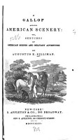 A Gallop Among American Scenery  Or  Sketches of American Scenes and Military Adventure PDF