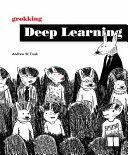 Grokking Deep Learning PDF