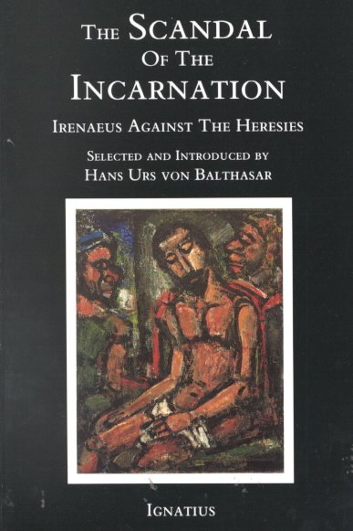 The Scandal of the Incarnation