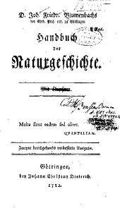 D. Joh. Friedr. Blumenbachs ...: Handbuch der naturgeschichte ...