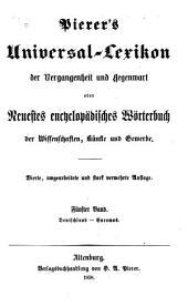 Pierer's Universal-Lexikon der Vergangenheit und Gegenwart: oder, Neuestes encyclopädisches Wörterbuch der Wissenschaften, Künste und Gewerbe, Band 5
