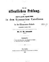 Zu der öffentlichen Prüfung, welche am ... in dem Gymnasium Carolinum und in der Elementar-Schule veranstaltet werden wird, ladet ehrerbietigst und ergebenst ein ..: 1867/68