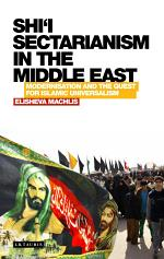 Shi'i Sectarianism in the Middle East